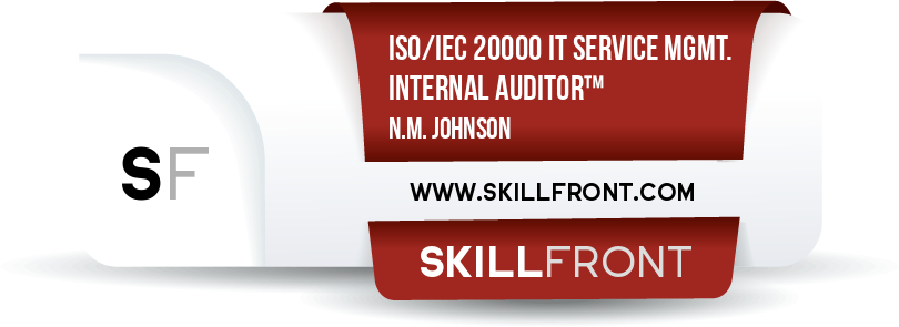 SkillFront ISO/IEC 20000 IT Service Management Internal Auditor™ Certification Shareable and Verifiable Digital Badge