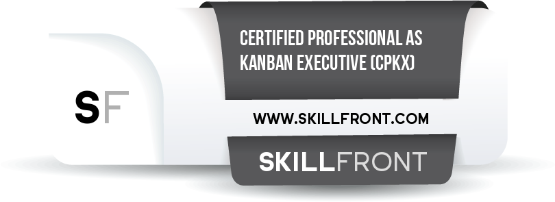 SkillFront Certified Professional As Kanban Executive™ (CPKX™) Certification Shareable and Verifiable Digital Badge