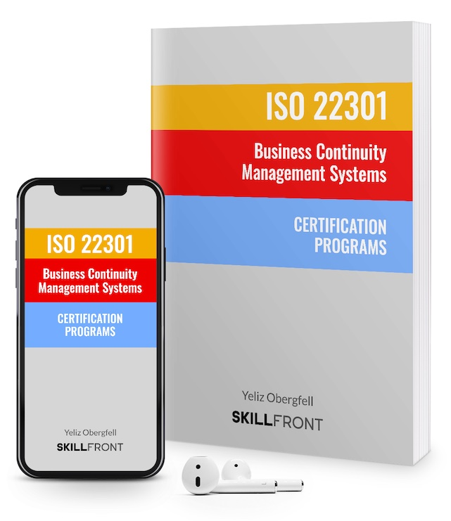 SkillFront ISO 22301 Business Continuity Management Systems Fundamentals™ Certification E-Book and Audiobook