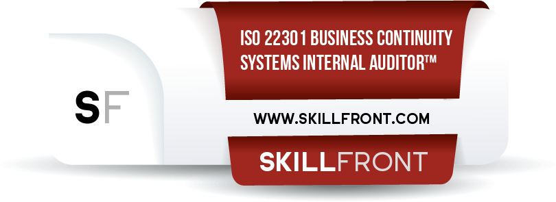 SkillFront ISO 22301 Business Continuity Management Systems Internal Auditor™ Certification Shareable and Verifiable Digital Badge