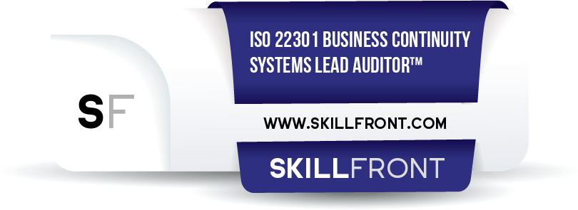 SkillFront ISO 22301 Business Continuity Management Systems Lead Auditor™ Certification Shareable and Verifiable Digital Badge