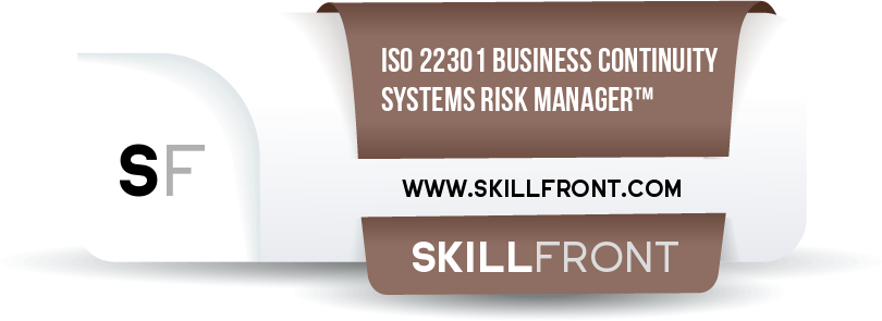 SkillFront ISO 22301 Business Continuity Management Systems Risk Manager™ Certification Shareable and Verifiable Digital Badge