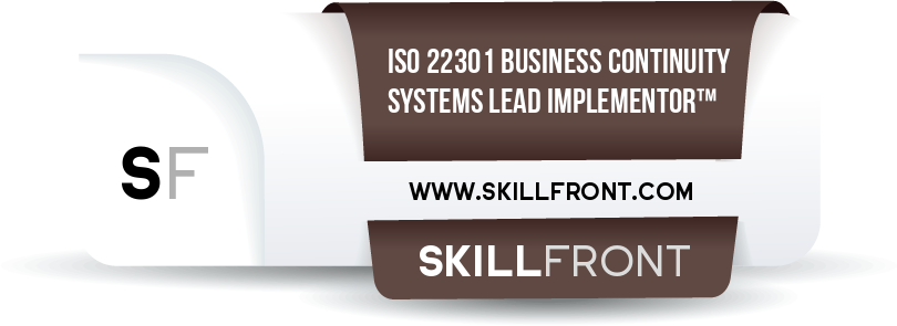 SkillFront ISO 22301 Business Continuity Management Systems Lead Implementor™ Certification Shareable and Verifiable Digital Badge