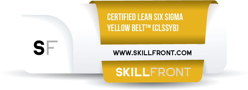 SkillFront Certified Lean Six Sigma Yellow Belt™ (CLSSYB™) Certification Shareable and Verifiable Digital Badge