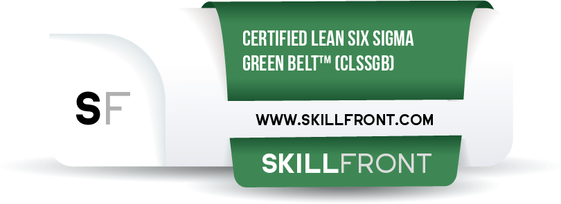 SkillFront Certified Lean Six Sigma Green Belt™ (CLSSGB™) Certification Shareable and Verifiable Digital Badge