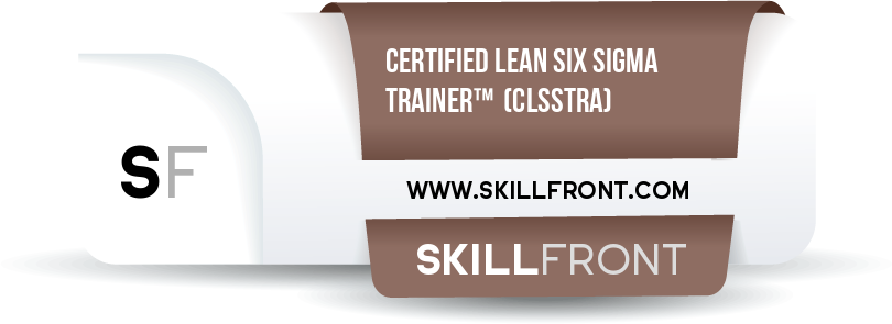 SkillFront Certified Lean Six Sigma Trainer™ (CLSSTRA™) Certification Shareable and Verifiable Digital Badge